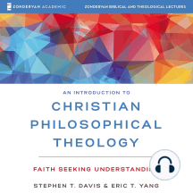 Introduction to Christian Philosophical Theology, An: Audio Lectures: Faith Seeking Understanding