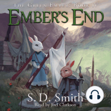 Ember's End: The Green Ember Book IV