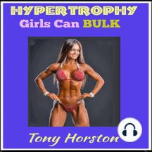 Hypertrophy - Girls Can Bulk