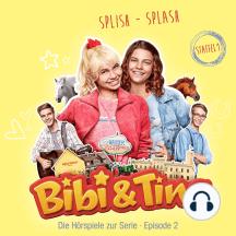 Bibi & Tina - S1/02: Splish - Splash (Hörspiel zur Serie): Amazon Prime Original Serie