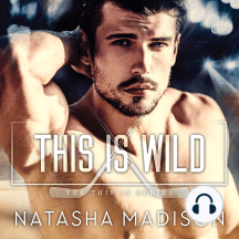 This is Wild: This Is, Book 2