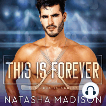 This is Forever: This Is, Book 4