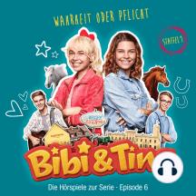 Bibi & Tina - S1/06: Wahrheit oder Pflicht (Hörspiel zur Serie): Amazon Prime Original Serie