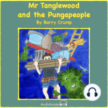 Mr Tanglewood and the Pungapeople: A Barry Crump Classic