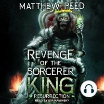 Resurrection: Revenge of the Sorcerer King, Book 1