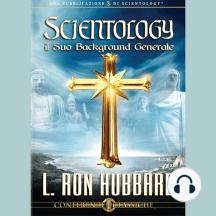 Scientology il Suo Background Generale