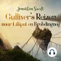 Gulliver's Reizen naar Lilliput en Brobdingnag