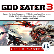 Listen To God Eater 3 Game Weapons Wiki Characters Outfits
