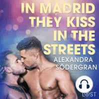 In Madrid, They Kiss in the Streets - Erotic Short Story