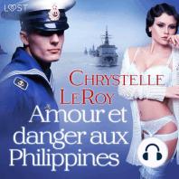 Amour et danger aux Philippines – Une nouvelle érotique