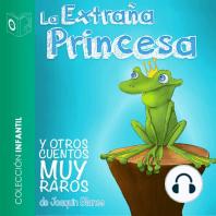 La extraña princesa y otros - Dramatizado