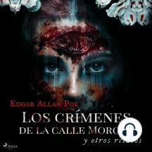 Los crímenes de la calle Morgue y otros relatos: Classic