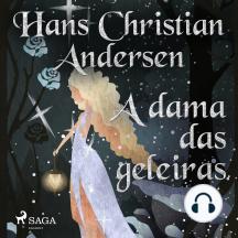 A dama das geleiras: Os Contos de Hans Christian Andersen