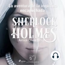 La aventura de la inquilina encapuchada: Sherlock Holmes