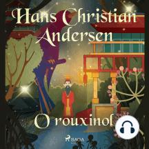 O rouxinol: Os Contos de Hans Christian Andersen