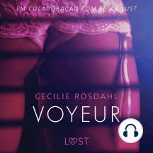 Voyeur - Um conto erótico: LUST