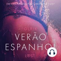 Verão espanhol - Um conto erótico: LUST
