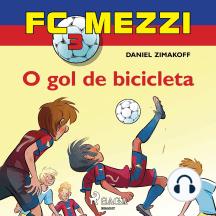 FC Mezzi 3: O gol de bicicleta: FC Mezzi