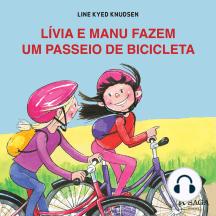 Lívia e Manu fazem um passeio de bicicleta: Lívia e Manu