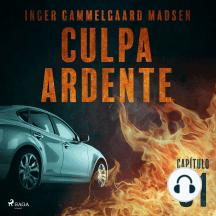 Culpa ardente - Capítulo 1: Culpa ardente