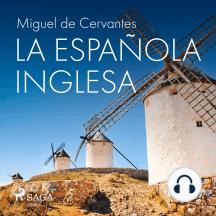 La española inglesa: Classic