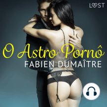 O Astro Pornô - Conto Erótico: LUST
