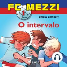 FC Mezzi 1: O intervalo: FC Mezzi