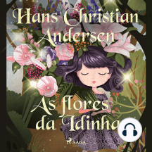 As flores da Idinha: Hans Christian Andersen's Stories