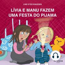 Lívia e Manu fazem uma festa do pijama: Lívia e Manu