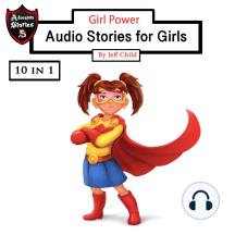 Girl Power: Audio Stories for Girls