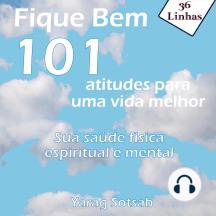 Fique Bem: 101 atitudes para uma vida melhor
