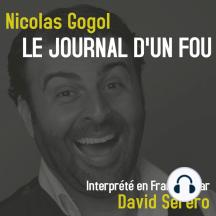Journal d'un Fou (Nicolas Gogol): Interprété en Francais par David Serero