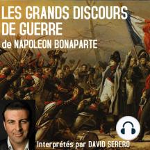 Les Grands Discours de Guerre de Napoleon Bonaparte: Interprétés par David Serero