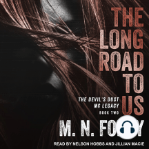 The Long Road To Us: The Devil's Dust MC Legacy, Book Two