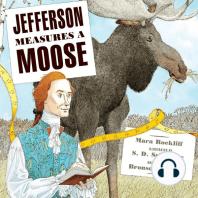 Jefferson Measures a Moose