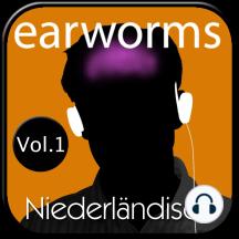 earworms Niederländisch: Vol. 1 - lernen mit Musik