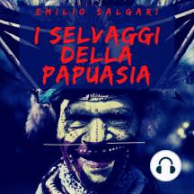 I selvaggi della Papuasia