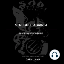 Struggle Against: The Story of 500$Fine