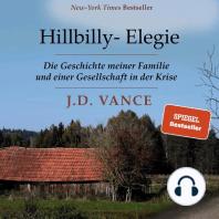 Hillbilly-Elegie. Die Geschichte meiner Familie und einer Gesellschaft in der Krise
