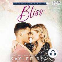 Bliss: Entangled Hearts Duet, Book Two