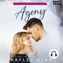 Agony: Entangled Hearts Duet, Book One