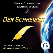 Der Schreiber: Die Abenteuer Von Azakis Und Petri