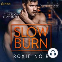 Slow Burn: A Bodyguard Romance
