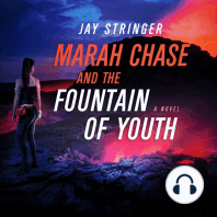 Marah Chase and The Fountain Of Youth