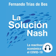 La solución Nash: La reactivación económica tras el COVID-19
