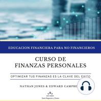 Curso de Finanzas Personales: Educación financiera para no Financieros