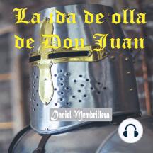 La ida de olla de Don Juan