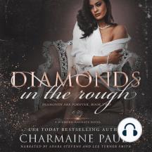 Diamonds in the Rough: A Diamond Magnate Novel