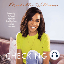 Checking In: How Getting Real about Depression Saved My Life---and Can Save Yours