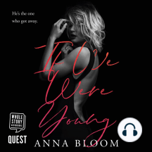 If We Were Young: A Friends to Lovers Romance